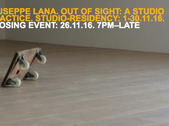 Giuseppe Lana – Out of sight: a studio practice